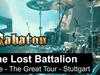 SABATON - The Lost Battalion (Live - The Great Tour - Stuttgart)