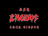 Ask Exodus - Jack Gibson Answers Fan Questions