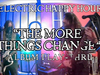 The More Things Change Full Play-Through - Electric Happy Hour