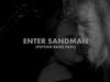 Metallica: Enter Sandman (Psycho Band Pass)
