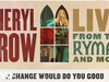 Sheryl Crow - A Change Would Do You Good (Live From the Ryman / 2019 / Audio)